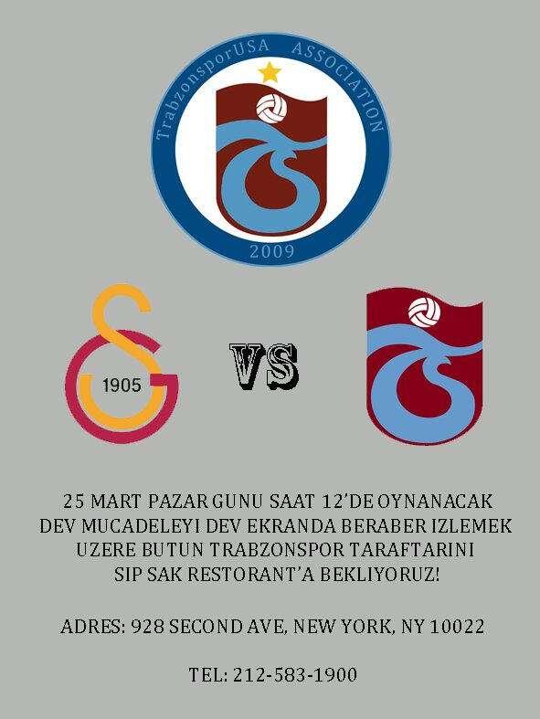 Galatasaray -Trabzonspor New York Derbisi !